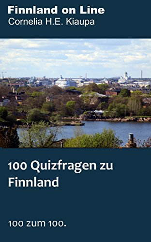 100 Quizfragen zu Finnland: 100 zum 100.
