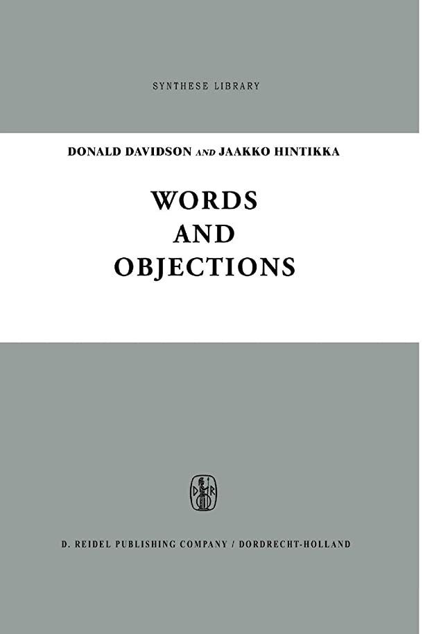 誰気候仕事Words and Objections: Essays on the Work of W.V. Quine (Synthese Library)