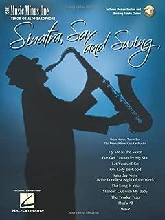 Sinatra, Sax and Swing: Music Minus One Tenor Saxophone