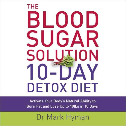 The Blood Sugar Solution 10-Day Detox Diet cover art