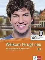 Welkom terug! neu B1. Niederlaendisch fuer Fortgeschrittene . Kurs- und Uebungsbuch + Audio-CD