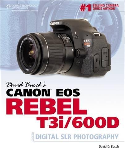 Price comparison product image David Busch's Canon EOS Rebel T3i / 600D Guide to Digital SLR Photography (David Busch's Digital Photography Guides)