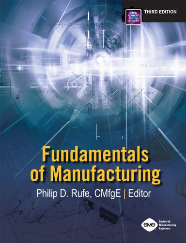 Download Fundamentals of Manufacturing 0872638707