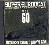 スーパー ユーロ ビート Vol.60