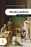 Filosofía y medicina: Una historia de amor