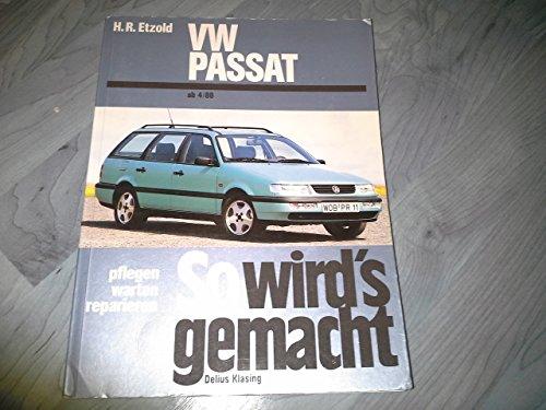 So wird's gemacht - VW Passat ab 4/88
