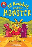 JJ Rabbit and the Monster (I am Reading)