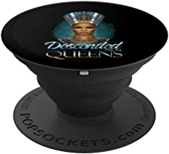Black Nefertiti Descended From Queens Black Girl Magic Egypt PopSockets Grip and Stand for Phones and Tablets