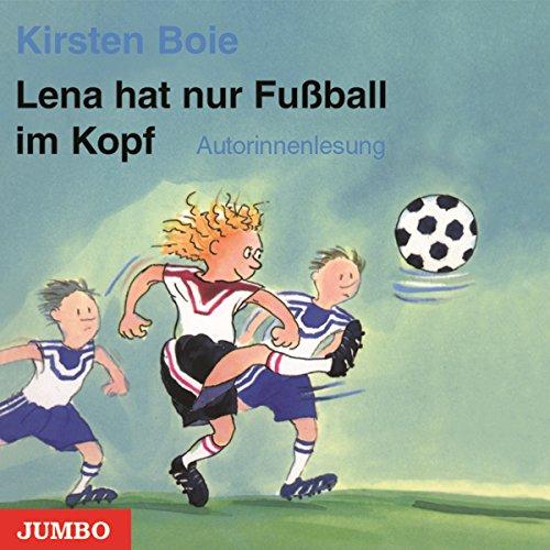 Lena hat nur Fußball im Kopf Titelbild