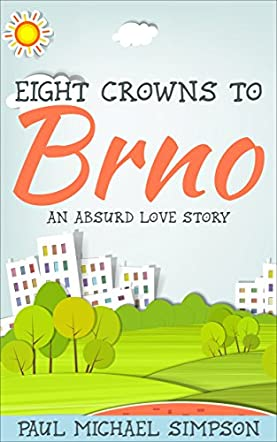 Eight Crowns to Brno