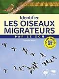 Identifier les oiseaux migrateurs par le son