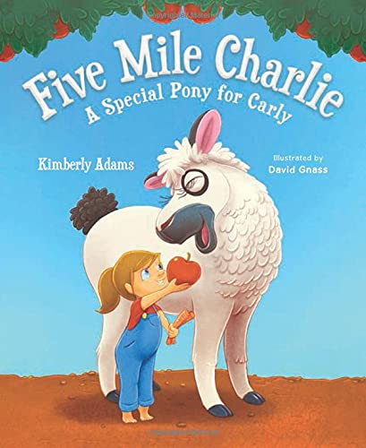 Five Mile Charlie: A Special Pony for Carly