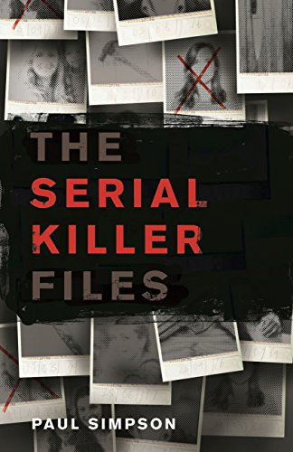 The Serial Killer Files (English Edition)