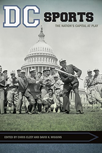 DC Sports: The Nation's Capital at Play (Sport, Culture, and Society) (English Edition)