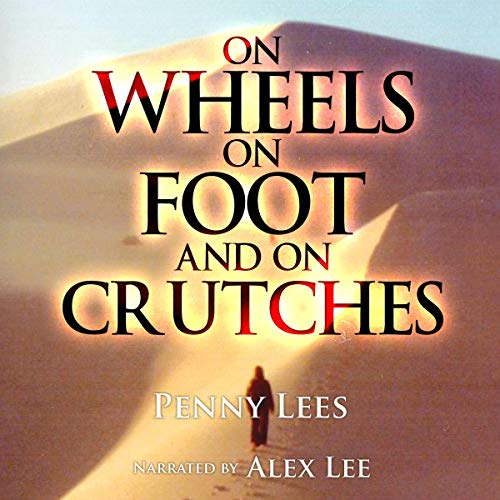 On Wheels, on Foot, and on Crutches cover art