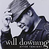 Songtexte von Will Downing - After Tonight