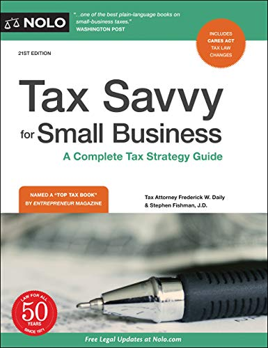 Compare Textbook Prices for Tax Savvy for Small Business: A Complete Tax Strategy Guide Twenty first Edition ISBN 9781413328165 by Daily Attorney, Frederick W.