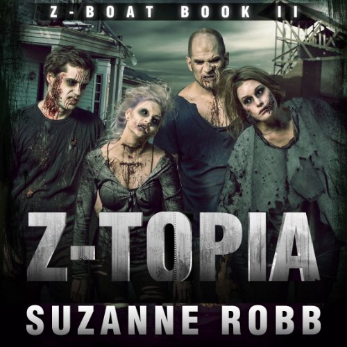 Z-Topia audiobook cover art
