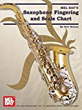 Mel Bay Saxophone Fingering & Scale Chart by Eric Nelson (2006-11-14)