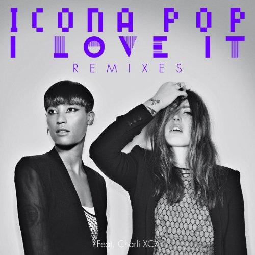 I Love It (feat. Charli XCX) [Wayne G & LFB Remix] [Radio Edit] [Explicit]