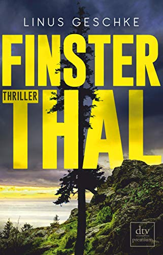 Finsterthal: Thriller (Born-Trilogie, Band 2)
