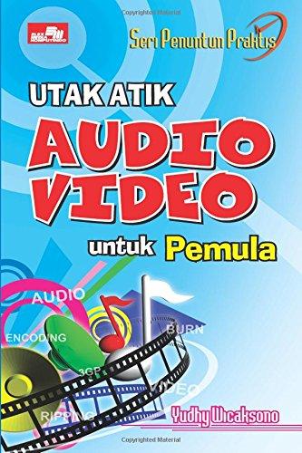 Utak Atik Audio Video untuk Pemula
