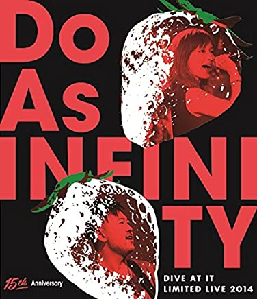 Do As Infinity 15th Anniversary ~Dive At It Limited Live 2014~ (Blu-ray Disc)