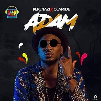 Adam (feat. Olamide)