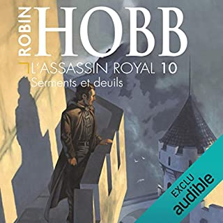 Serments et deuils     L'assassin royal 10              Auteur(s):                                                                                                                                 Robin Hobb                               Narrateur(s):                                                                                                                                 Sylvain Agaësse                      Durée: 13 h et 44 min     13 évaluations     Au global 4,6