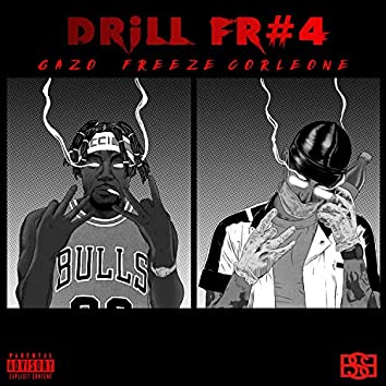 Drill FR 4 (feat. Freeze Corleone)