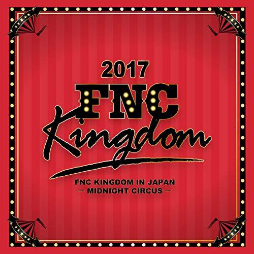 Just Please (Live 2017 FNC KINGDOM -MIDNIGHT CIRCUS-@Makuhari International Exhibition Halls, Chiba)