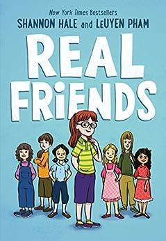 Real Friends by [Shannon Hale, LeUyen Pham]