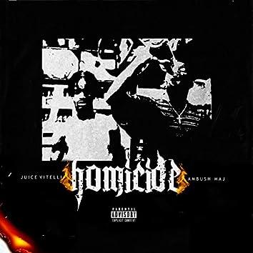 Homicide (feat. Ambush Maj)