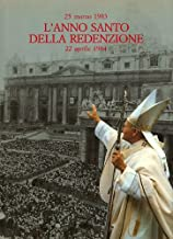 25 MARZO 1983 L'ANNO SANTO DELLA REDENZIONE 22 APRILE 1984 [ Autographed book: SIGNED and dated by Pope John Paul II using his full Latin name