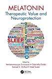 Melatonin: Therapeutic Value and Neuroprotection