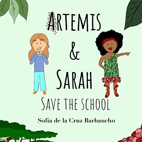 Artemis & Sarah: Save the school