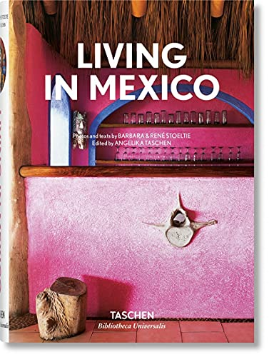 Living in Mexico (Bibliotheca Universalis) (English, French and German Edition)