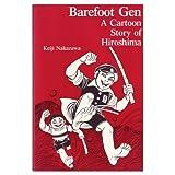 Barefoot Gen: A Cartoon Story of Hiroshima