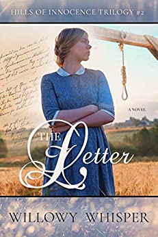 The Letter (Hills of Innocence Trilogy Book 2) by [Willowy Whisper]