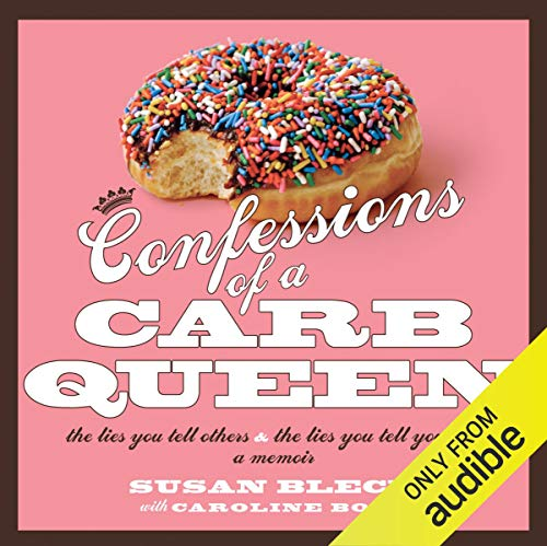 Confessions of a Carb Queen audiobook cover art