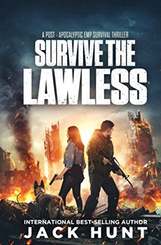 Survive the Lawless A Post Apocalyptic EMP Survival Thriller product image
