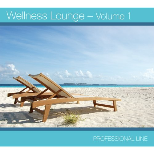 Wellness Lounge - Volume 1 (GEMA-frei)