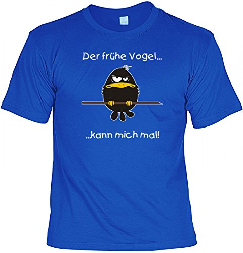 Fun T-Shirt mit Humor - Der frühe Vogel kann Mich mal ! - witziges Motivshirt als Geschenk - Farbe Blau, Größe:XXL