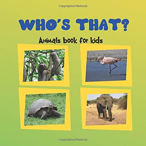 Who's That? Animals Book For Kids: Book For Kids Age 2-5. Animals World Picture Puzzle Books