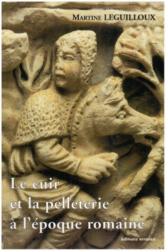 Le cuir et la pelleterie à l'époque romaine