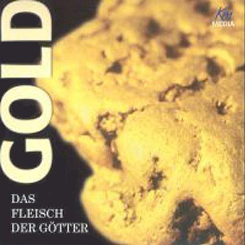 Gold, Das Fleisch der Götter Titelbild