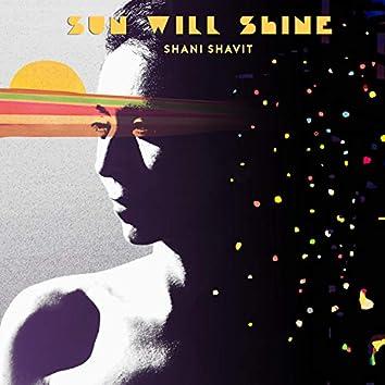 Sun Will Shine