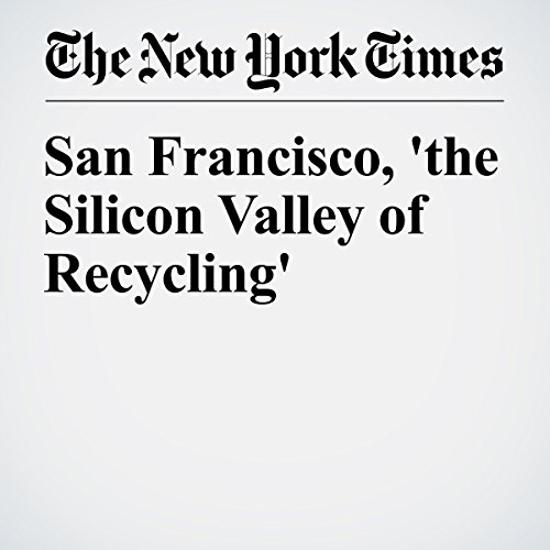 San Francisco, 'the Silicon Valley of Recycling' audiobook cover art