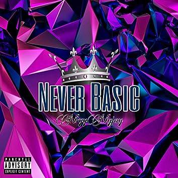 Never Basic