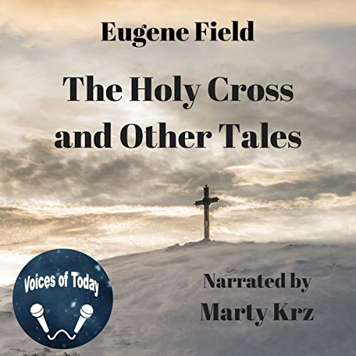 The Holy Cross and Other Tales audiobook cover art